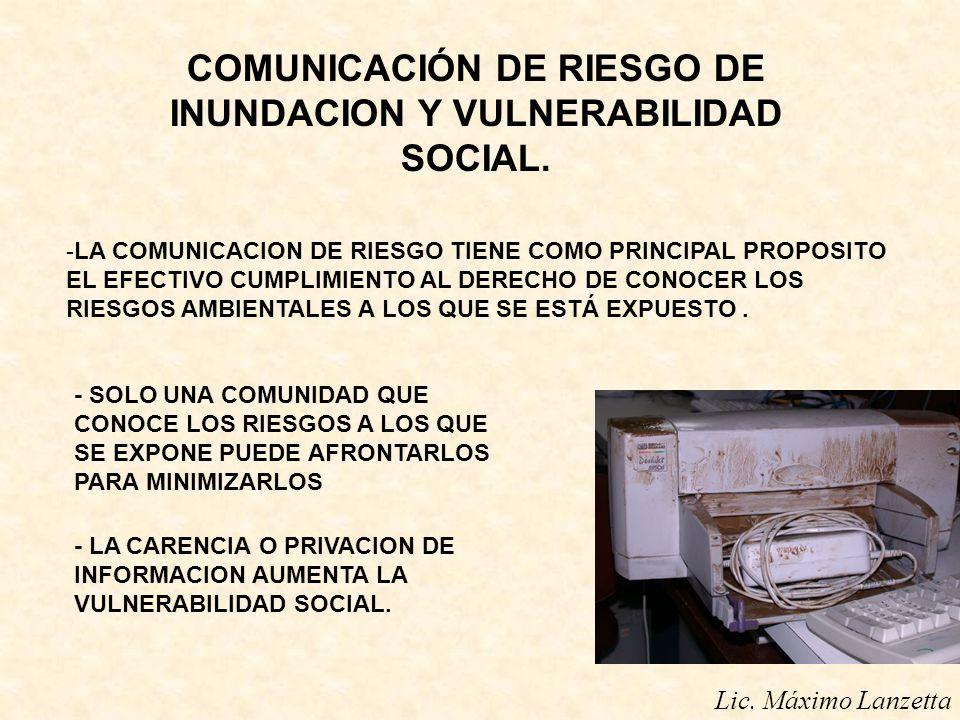 COMUNICACIÓN DE RIESGO DE INUNDACION Y VULNERABILIDAD SOCIAL.