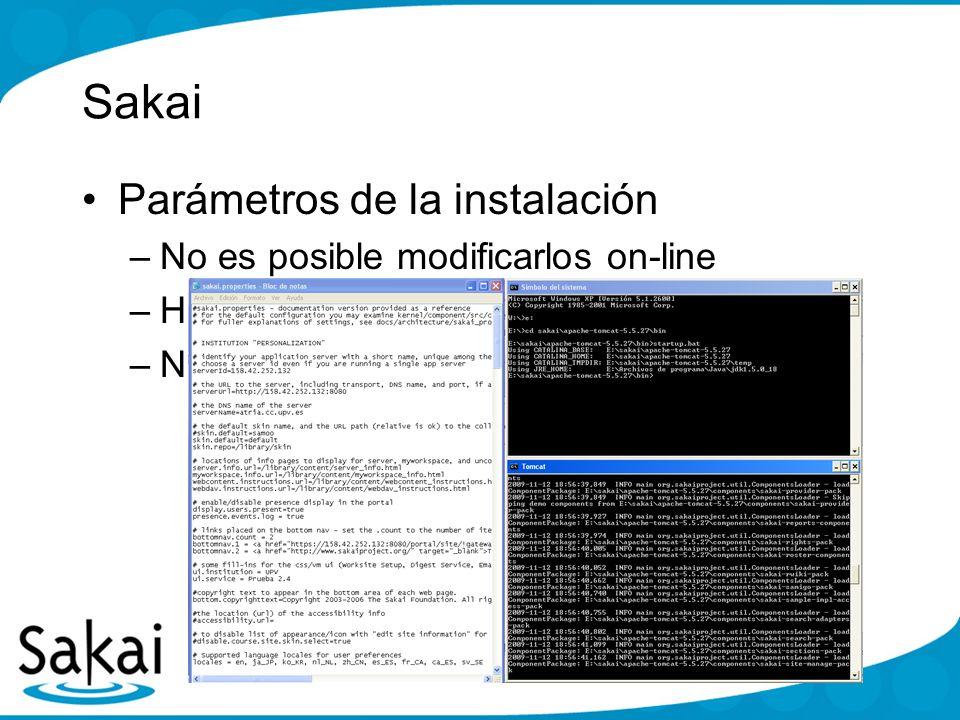 Sakai Parámetros de la instalación No es posible modificarlos on-line