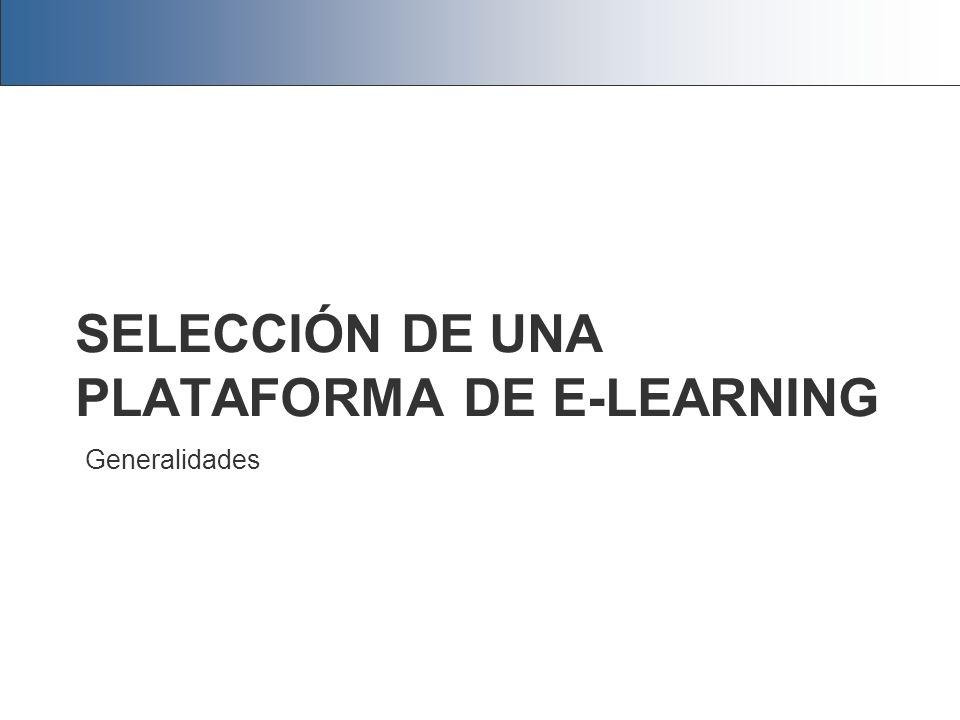 SELECCIÓN DE UNA PLATAFORMA DE E-LEARNING