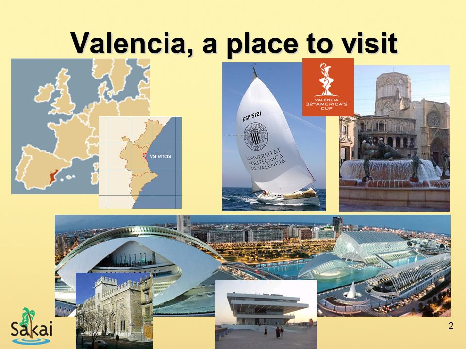 Valencia, a place to visit