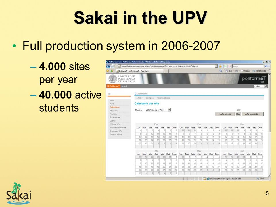 Sakai in the UPV Full production system in 2006-2007