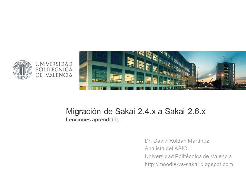 Migración de Sakai 2.4.x a Sakai 2.6.x Lecciones aprendidas