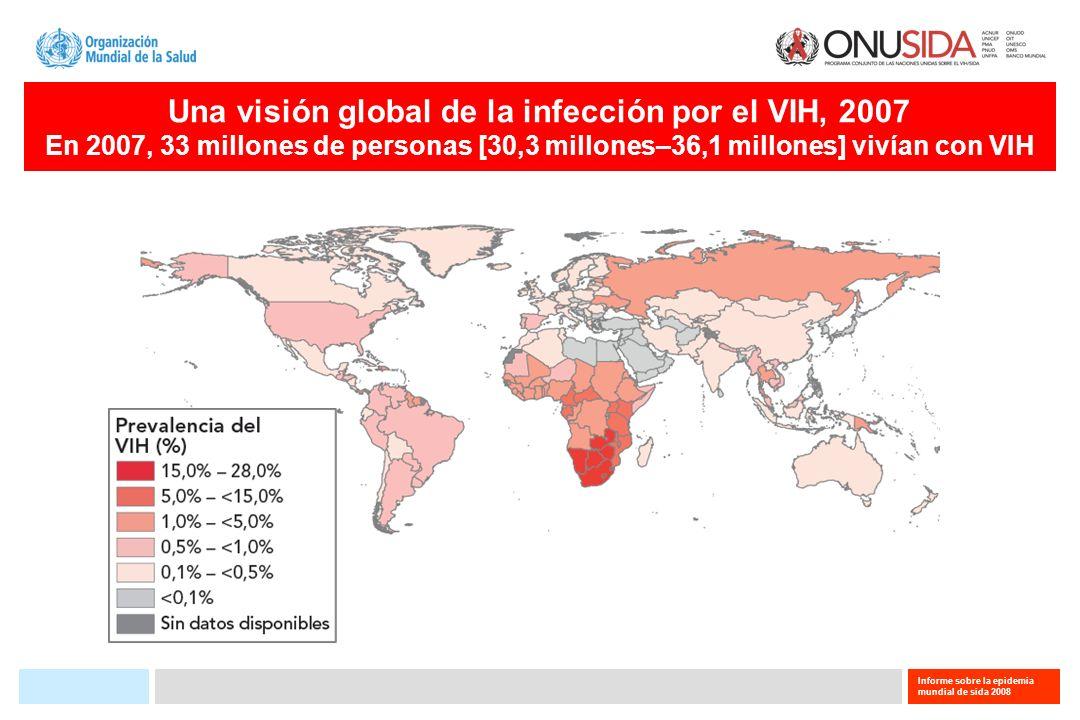 Una visión global de la infección por el VIH, 2007