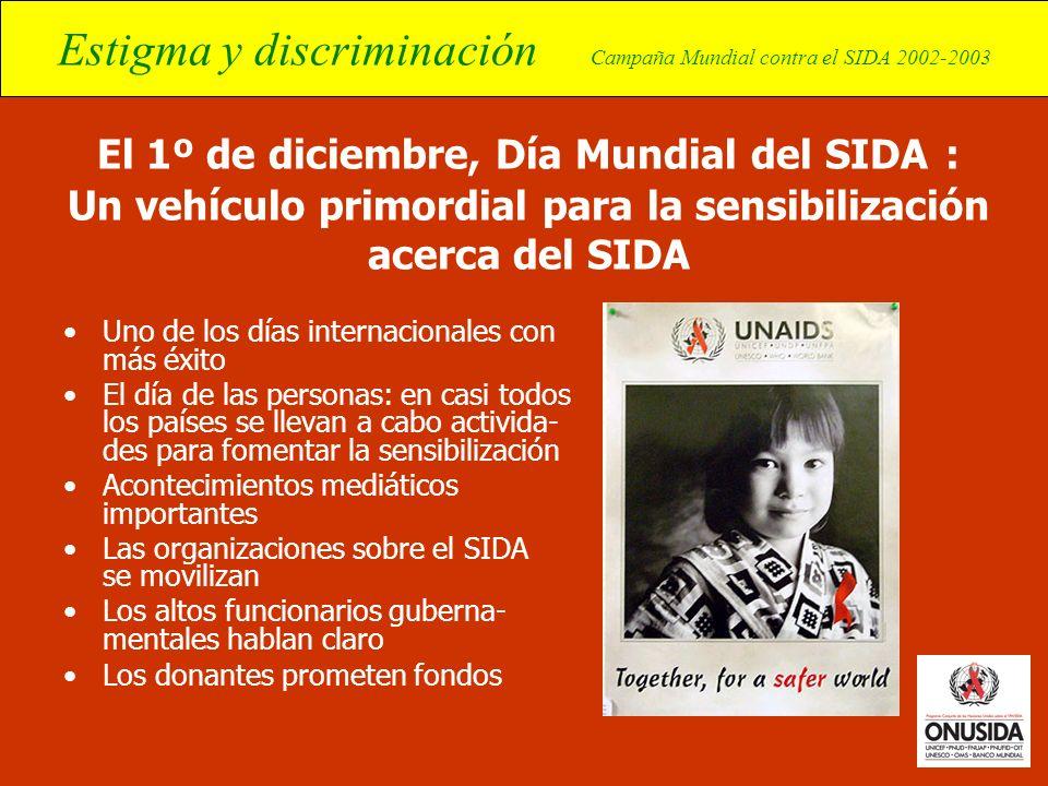 El 1º de diciembre, Día Mundial del SIDA : Un vehículo primordial para la sensibilización acerca del SIDA
