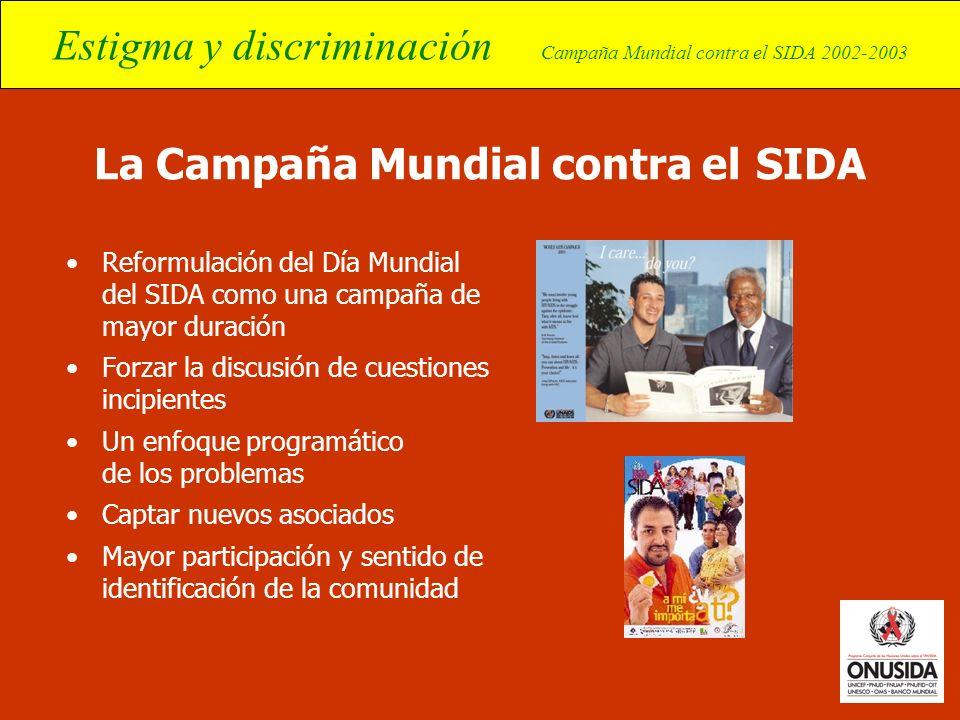 La Campaña Mundial contra el SIDA
