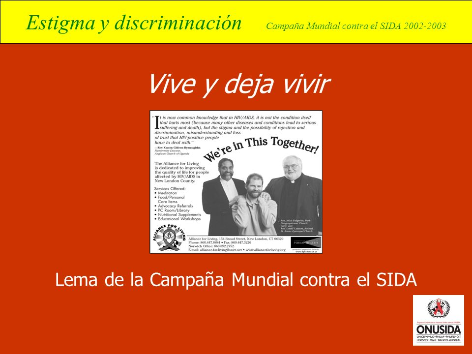 Lema de la Campaña Mundial contra el SIDA