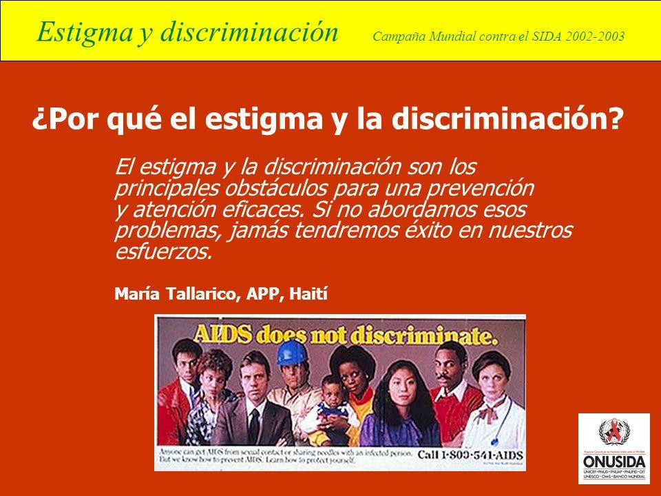 ¿Por qué el estigma y la discriminación