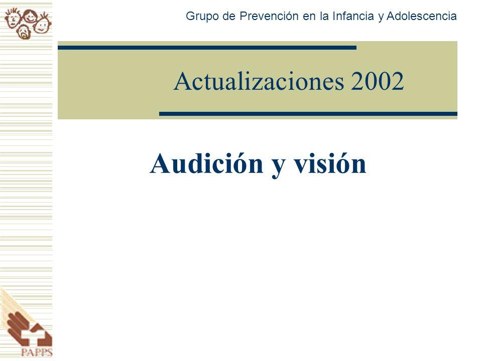 Audición y visión Actualizaciones 2002