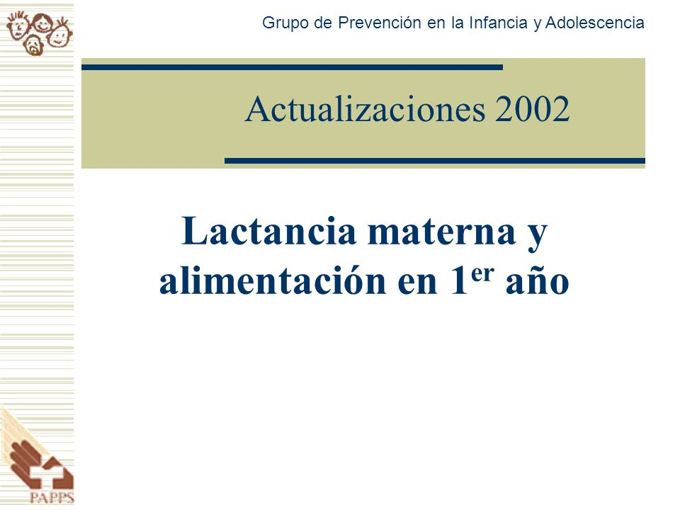 Lactancia materna y alimentación en 1er año