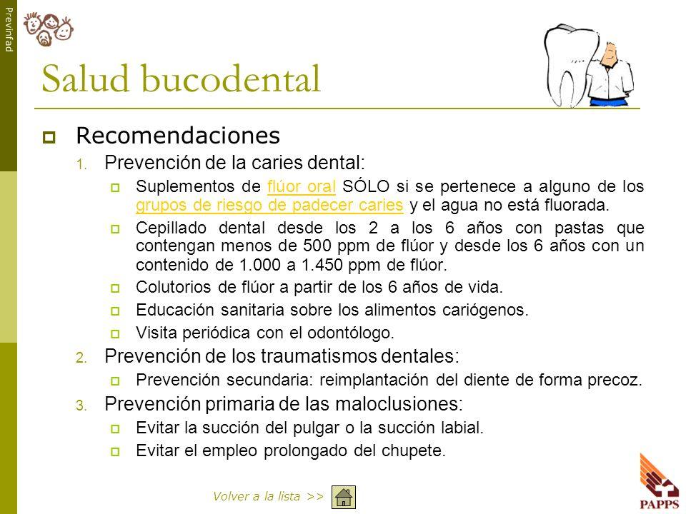 Salud bucodental Recomendaciones Prevención de la caries dental: