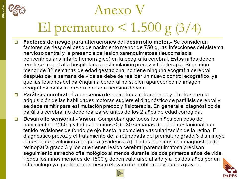 Anexo V El prematuro < 1.500 g (3/4)