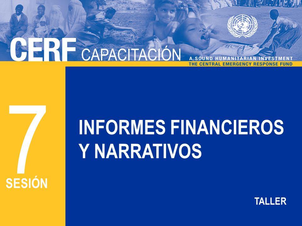 CAPACITACIÓN 7 INFORMES FINANCIEROS Y NARRATIVOS SESIÓN TALLER