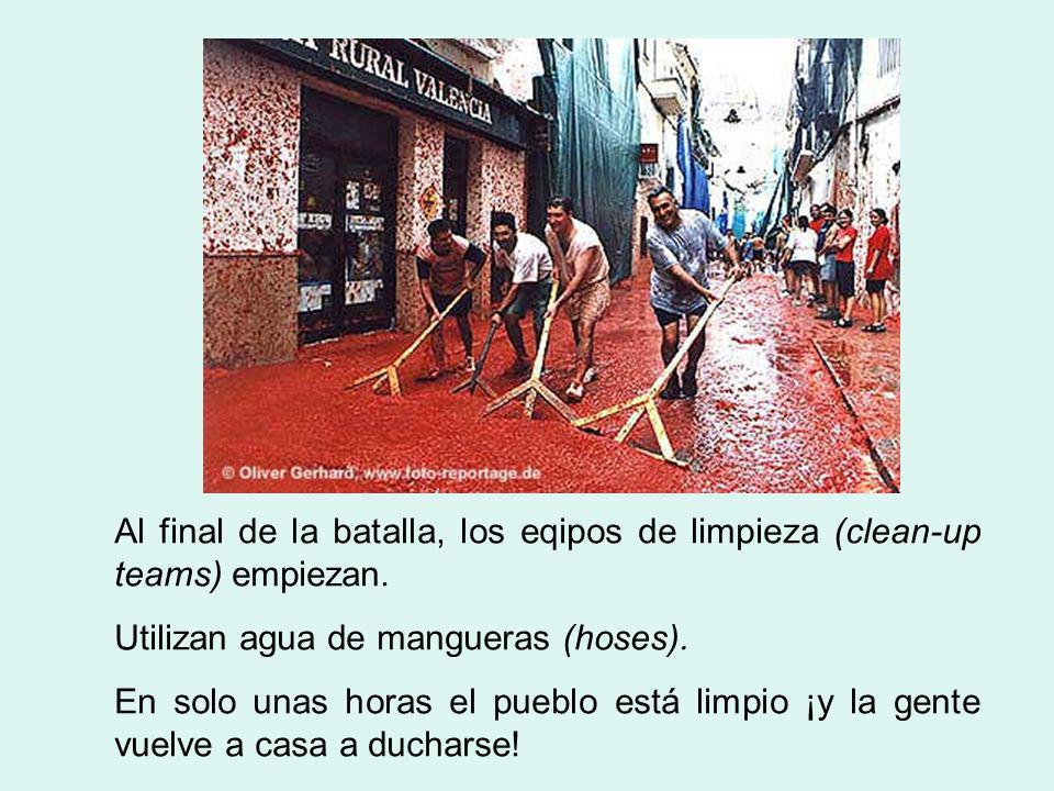 Al final de la batalla, los eqipos de limpieza (clean-up teams) empiezan.