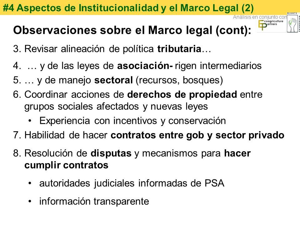Observaciones sobre el Marco legal (cont):