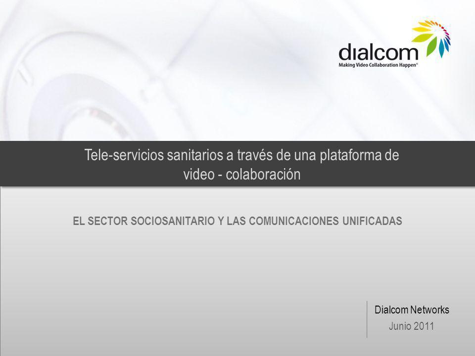 EL SECTOR SOCIOSANITARIO Y LAS COMUNICACIONES UNIFICADAS