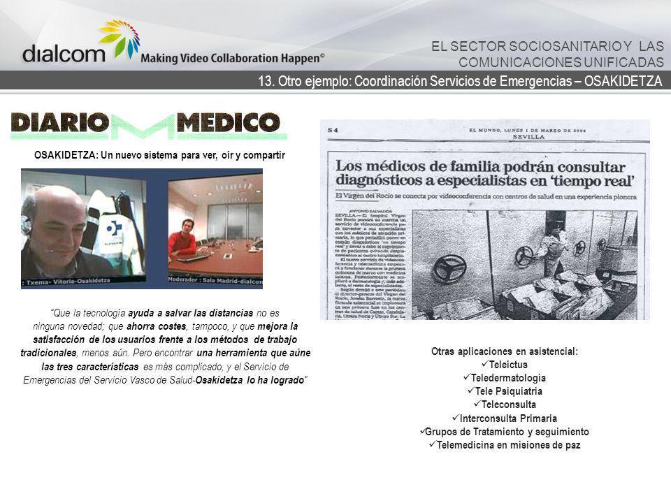 13. Otro ejemplo: Coordinación Servicios de Emergencias – OSAKIDETZA