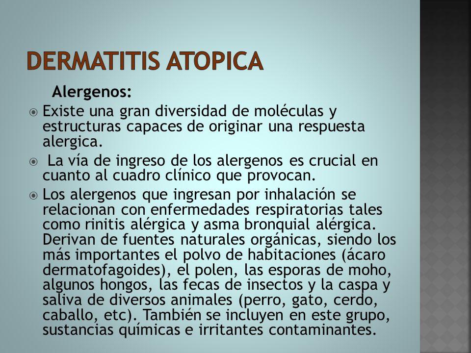 Dermatitis atopica Alergenos: