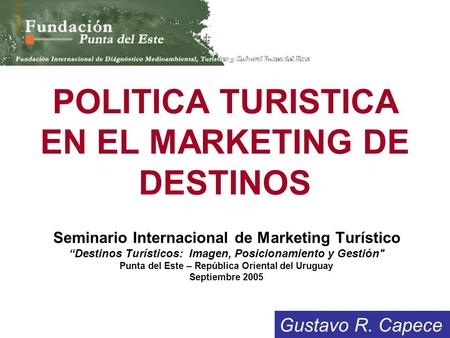 POLITICA TURISTICA EN EL MARKETING DE DESTINOS