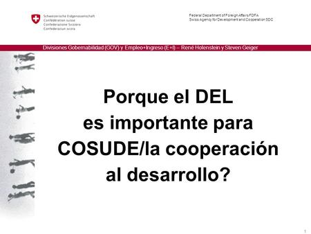 Local Economic Development Federal Department of Foreign Affairs FDFA Swiss Agency for Development and Cooperation SDC Divisiones Gobernabilidad (GOV)
