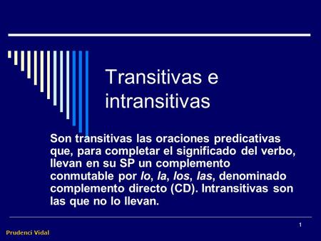 Transitivas e intransitivas