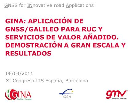 GNSS for INnovative road Applications