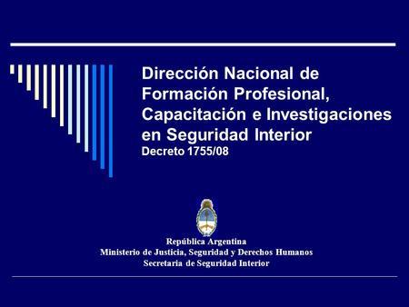 Fortalecimiento institucional ministerio del interior for Ministerio del interior argentina