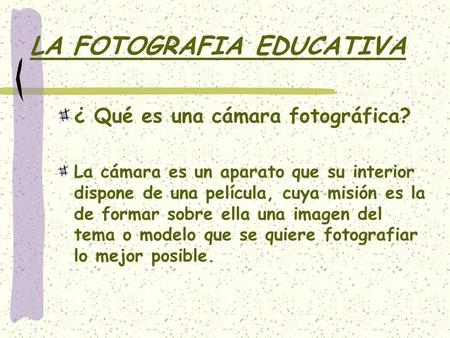 LA FOTOGRAFIA EDUCATIVA