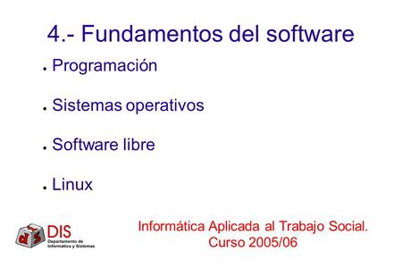 4.- Fundamentos del software