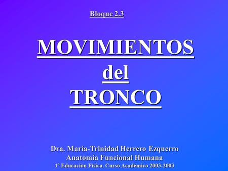 MOVIMIENTOS del TRONCO