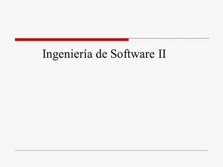Ingeniería de Software II
