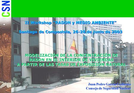 "II Workshop ""RADON y MEDIO AMBIENTE"""