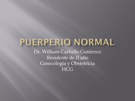 Puerperio fisiológico y patológico ppt video online descargar.
