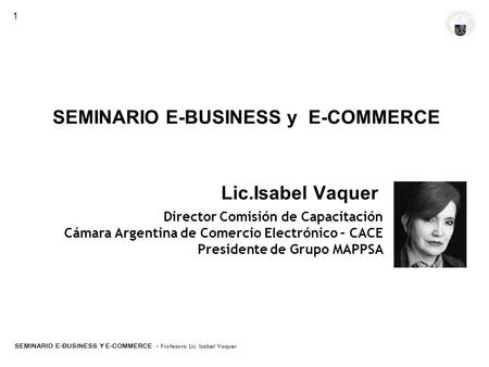 Fundaciòn CANE-INNOVA-IADB SEMINARIO E-BUSINESS y E-COMMERCE