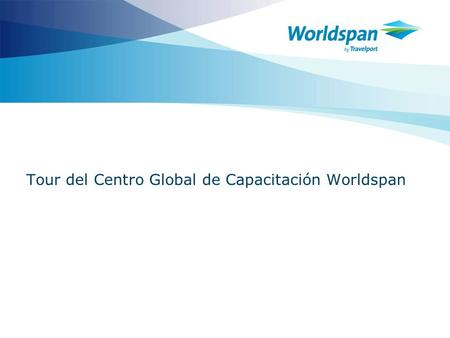 Tour del Centro Global de Capacitación Worldspan
