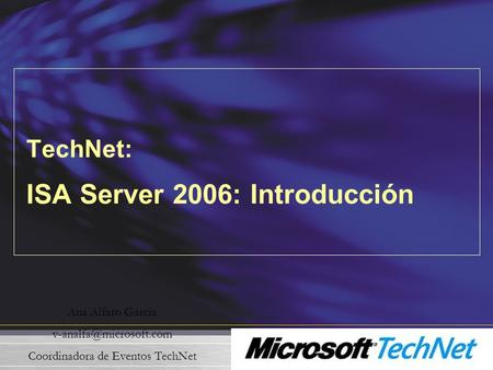 TechNet: ISA Server 2006: Introducción