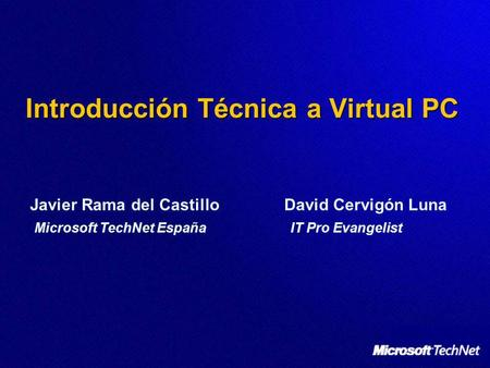 Introducción Técnica a Virtual PC