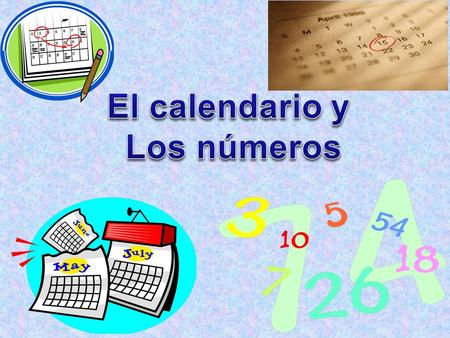 In your Viva on the contenido page, write: El calendario y los númerospágina dos Remember to use different colors when writing vocabulary and on your.