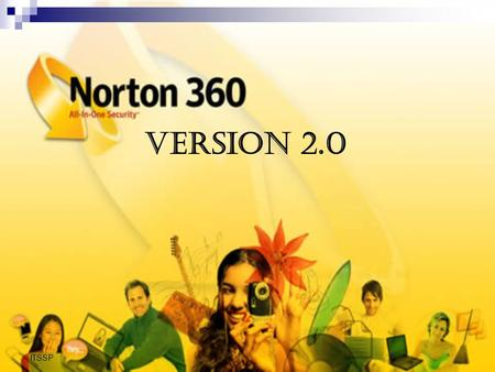 ITSSP VERSION 2.0. ITSSP FUNCIONES NORTONNORTON 360360 VENTAJAS REQUISITOS BIBLIOGRAFIAS.