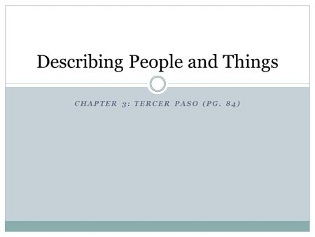 Describing People and Things