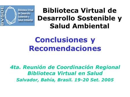 Biblioteca Virtual de Desarrollo Sostenible y Salud Ambiental
