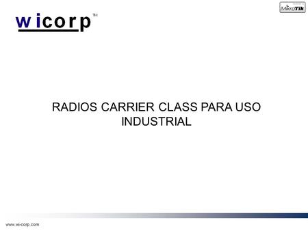 RADIOS CARRIER CLASS PARA USO INDUSTRIAL