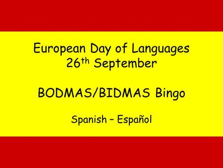 European Day of Languages 26th September BODMAS/BIDMAS Bingo