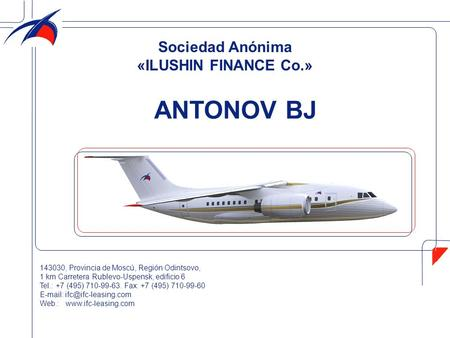 ANTONOV BJ Sociedad Anónima «ILUSHIN FINANCE Co.»