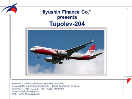 "Tupolev-204 ""Ilyushin Finance Co."" presenta"