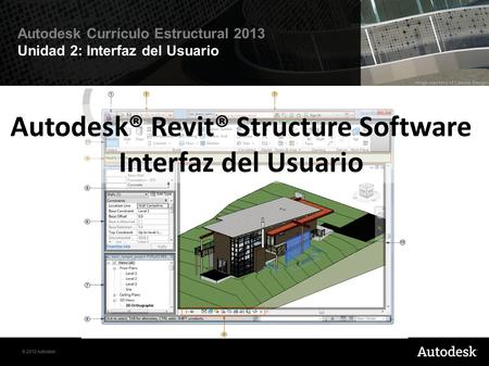 Autodesk® Revit® Structure Software Interfaz del Usuario