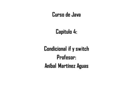 Condicional if y switch