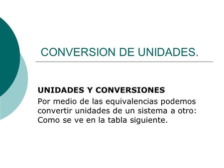 CONVERSION DE UNIDADES.