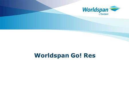 Worldspan Go! Res.