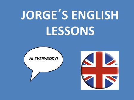 JORGE´S ENGLISH LESSONS