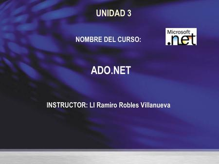 INSTRUCTOR: LI Ramiro Robles Villanueva